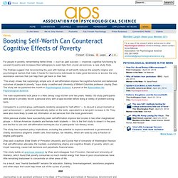 Boosting Self-Worth Can Counteract Cognitive Effects of Poverty