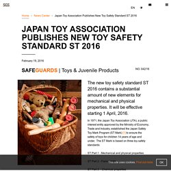 Japan Toy Association Publishes New Toy Safety Standard ST 2016