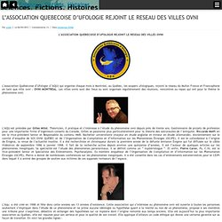L'ASSOCIATION QUEBECOISE D'UFOLOGIE REJOINT LE RESEAU DES VILLES OVNI