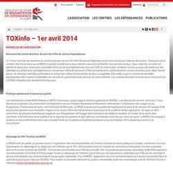 TOXinfo - 1er avril 2014 - Association des centres de réadaptation en dépendance du Québec