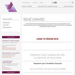 René Girard - René Girard - Association Recherches Mimétiques