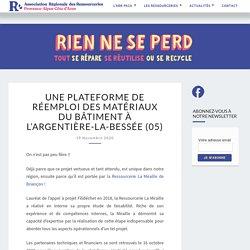 Une plateforme de réemploi des matériaux du bâtiment à L'Argentière-la-Bessée (05) – Association Régionale des Ressourceries Paca