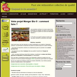 Vous avez un projet ? « Unplusbio, association spécialisée dans le conseil, la mise en place et le suivi d'une restauration collective de qualité