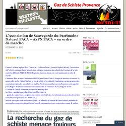 ASPN PACA –et Gaz de Schiste Provence