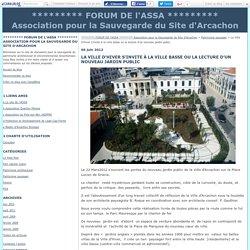 La Ville d'Hiver s'invite à la ville basse ou la lecture d'un nouveau jardin public - ********* FORUM DE l'ASSA ********* Association pour la Sauvegarde du Site d'Arcachon