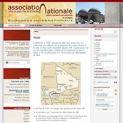 Mali - Association Nationale des Villes et Pays d'Art et d'Histoire et des Villes à Secteur Sauvegardé et Protégé
