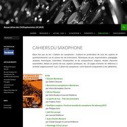 Cahiers du saxophone - Association des SAXophonistes (A.SAX)