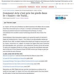 Comment Arte s'est pris les pieds dans le «Suaire» de Turin… - Afis Science - Association française pour l'information scientifique