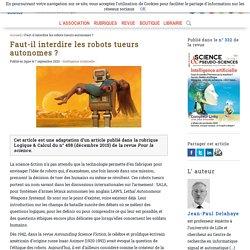 Faut-il interdire les robots tueurs autonomes? - Afis Science - Association française pour l'information scientifique