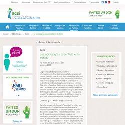 Les acides gras essentiels et la fertilité - Association Canadienne de Sensibilisation à l'Infertilité