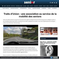 Traits d'Union : une association au service de la mobilité des seniors