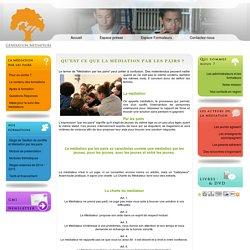 Qu'est ce que la Médiation par les pairs ? - GENERATION MEDIATEURS : association spécialiste de la médiation en milieu scolaire
