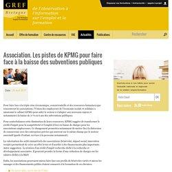 Association. Les pistes de KPMG pour faire face à la baisse des subventions p...