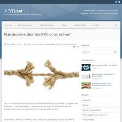ADT Inet – Association des Dirigeants Territoriaux Plan de prévention des RPS: où en est-on? - ADT Inet - Association des Dirigeants Territoriaux