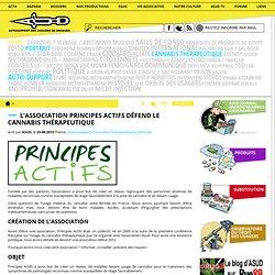 L'association Principes Actifs défend le cannabis thérapeutique
