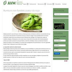 Rumeurs non-fondées autour du soya - Association végétarienne de Montréal