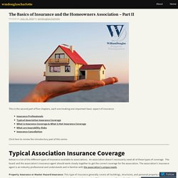 The Basics of Insurance and the Homeowners Association – Part II