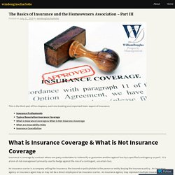 The Basics of Insurance and the Homeowners Association – Part III – wmdouglascharlotte