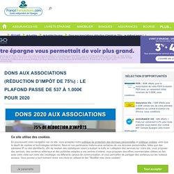 Dons aux associations (réduction d'impôt de 75%) : le plafond passe de 537 à 1.000€ pour 2020 : Actualités fiscales