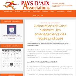 Associations et Crise Sanitaire : les aménagements des règles juridiques – Pays d'Aix Associations