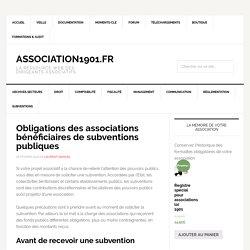 Obligations des associations bénéficiaires de subventions publiques
