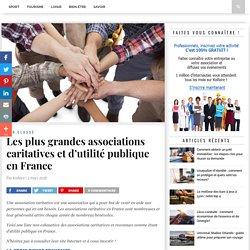Les plus grandes associations caritatives et d'utilité publique en France - Koifaire