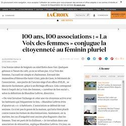 100 ans, 100 associations : « La Voix des femmes » conjugue la citoyenneté au féminin pluriel - 2001