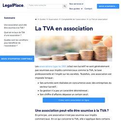 Les associations soumises à la TVA : ce qu'il faut connaitre
