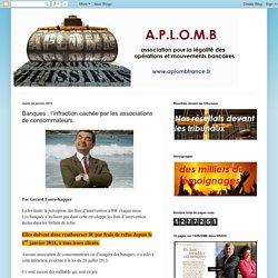 APLOMB : Banques : l'infraction cachée par les associations de consommateurs.