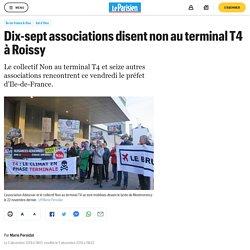 Dix-sept associations disent non au terminal T4 à Roissy
