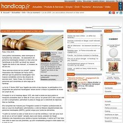 Loi de 2005: Les associations dressent un bilan amer - En ce moment (7492)