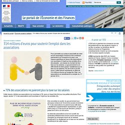 314 millions d'euros pour soutenir l'emploi dans les associations