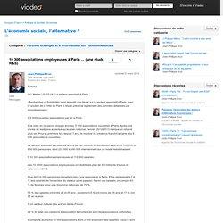 10 300 associations employeuses à Paris ... (une étude R&S) - L'économie sociale, l'alternative ? sur Viadeo.com