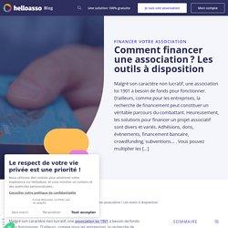 Le financement des associations : 7 solutions envisageables