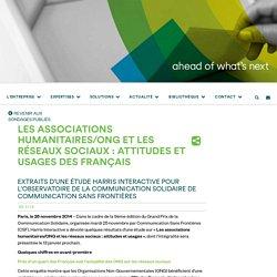Les associations humanitaires/ONG et les réseaux sociaux : attitudes et usages des Français - France