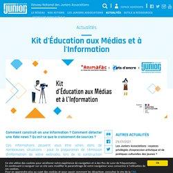 Réseau National des Juniors Associations : Kit d'Éducation aux Médias et à l'Information