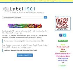 Annuaire des associations loi 1901 - [Label1901.com - Le moteur de recherche des associations]