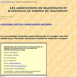 ASSOCIATIONS pour MALVOYANTS et AVEUGLES