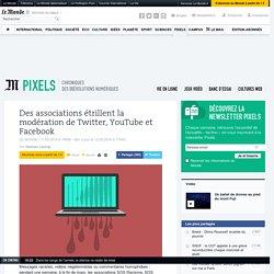 Des associations étrillent la modération de Twitter, YouTube et Facebook