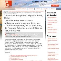L'Europe entre associations, alliances et partenariats. L'état de l'Union européenne, de la zone euro, de l'espace Schengen et de l'Otan au 1er juillet 2016