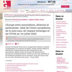 L'Europe entre associations, alliances et partenariats. L'état de l'Union européenne, de la zone euro, de l'espace Schengen et de l'Otan au 1er janvier 2021