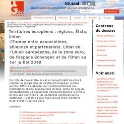 L'Europe entre associations, alliances et partenariats. L'état de l'Union européenne, de la zone euro, de l'espace Schengen et de l'Otan au 1er juillet 2014