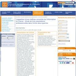 L'apparition d'une maîtrise concertée de l'information en France : étude de trois associations professionnelles dans l'entre-deux-guerres