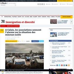 A Calais, les associations sonnent l'alarme sur lasituation des mineurs isolés