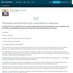 The power and influence of your associations is awesome: stevescott1