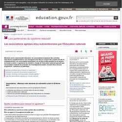 Les associations agréées et/ou subventionnées par l'éducation nationale