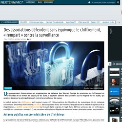 Des associations défendent sans équivoque le chiffrement, «rempart»contre la surveillance