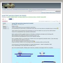 projet CNC associative (besoin de conseils) : Projets de fraiseuse et portique d'usinage CNC