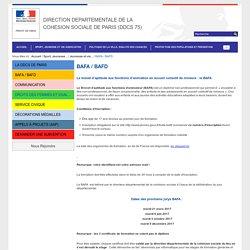 BAFA / BAFD / Jeunesse et vie associative / Sport, Jeunesse et Vie Associative / SITE DDCS / Accueil - Préfecture de Paris et d'Ile-de-France