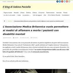 L'Associazione Medica Britannica vuole permettere ai medici di affamare a morte i pazienti con disabilità mentali - Il blog di Sabino Paciolla